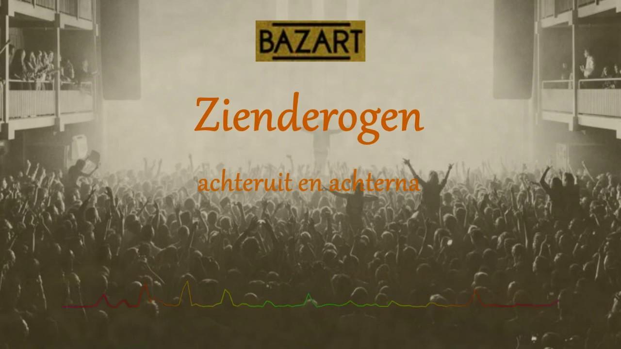 Bazart - Zienderogen LYRICS - YouTube