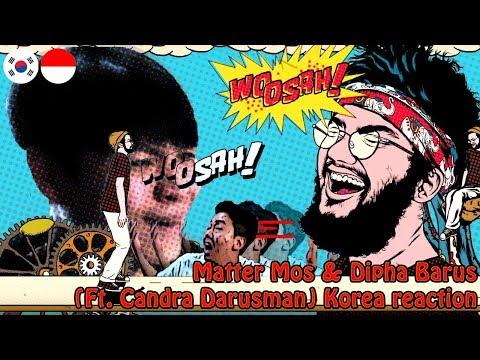 ORANG KOREA REAKSI[WOOSAH - Matter Mos & Dipha Barus (Ft. Candra Darusman)]Korean React To Indonesia