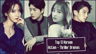 Video Top 13 Korean Action  - Thriller Dramas download MP3, 3GP, MP4, WEBM, AVI, FLV Agustus 2018