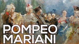 Pompeo Mariani: A collection of 94 works (HD)