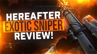Destiny: Hereafter Gameplay & Review (BEST SNIPER EVER!)