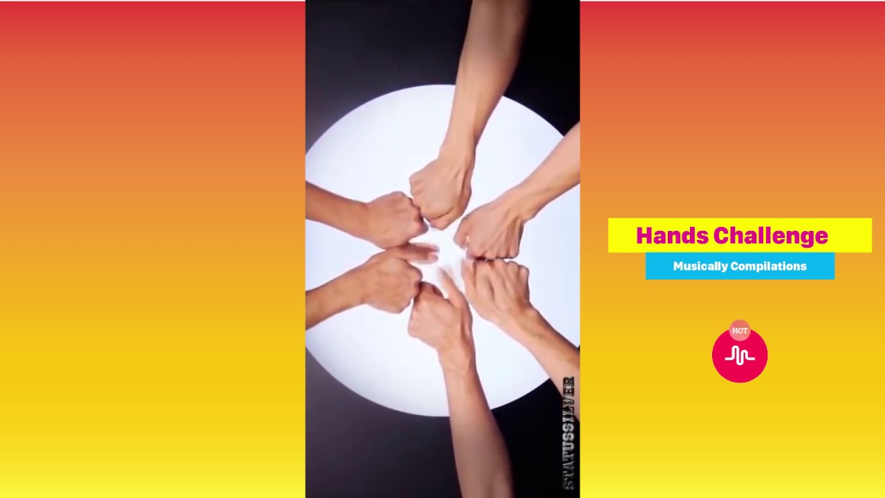 Hands Challenge Musically 2 ★ Musically Compilation 2018