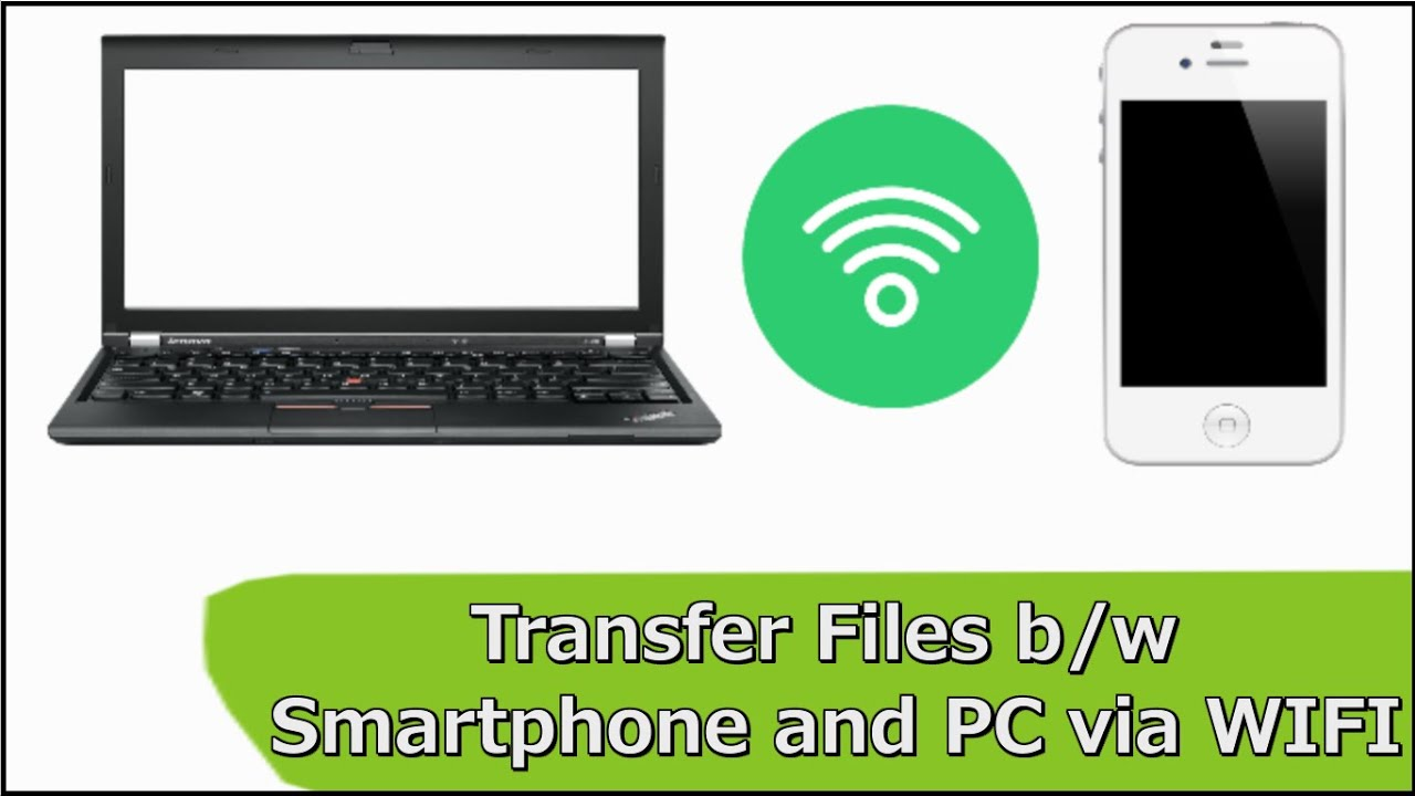 how to send and receive files from phone to pc laptop via wifi youtube