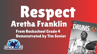 Respect | Aretha Franklin | Rockschool | Drums | Grade 4