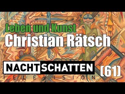 Christian Rätsch: Leben und Kunst (Festschrift) | Nachtschatten Television (61)