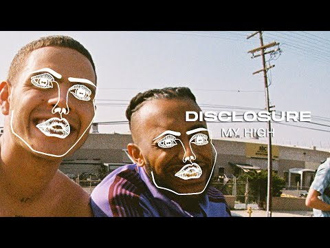 Disclosure, Amine, slowthai - My High