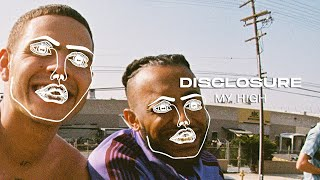 Disclosure, Aminé, slowthai - My High