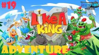 Like a King ➤ ПРОХОЖДЕНИЕ ПРИКЛЮЧЕНИЯ #19 screenshot 4