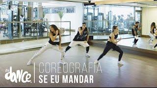 Video Se Eu Mandar - Lexa - Coreografia | FitDance - 4k download MP3, 3GP, MP4, WEBM, AVI, FLV Desember 2017