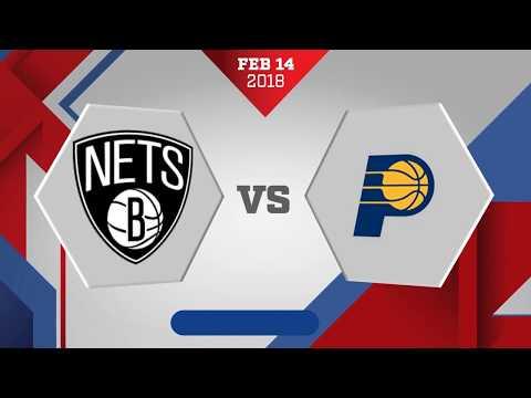 Indiana Pacers vs Brooklyn Nets: February 14, 2018