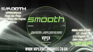 SMOOTH - MUSIC TAKES ME HIGHER