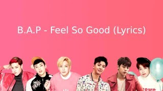 B A P Feel So Good Lyrics Color Coded Han Rom Eng