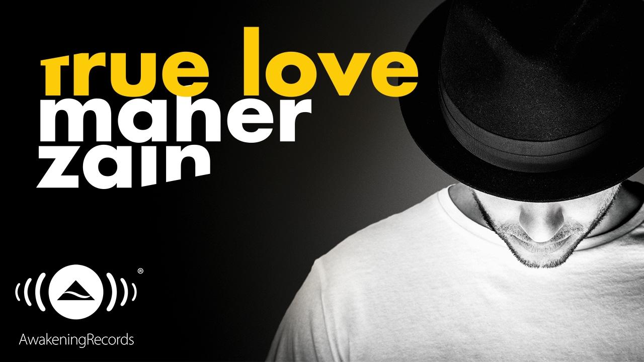 True Love - Maher Zain   Shazam