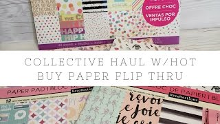 Collective Haul and NEW Michaels Hot Buy Paper Flip Thrus