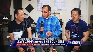 SUAB HMONG NEWS:  Exclusive Interview THE SOUNDERS