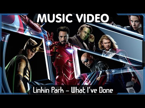 The Avengers Music Video - Linkin Park - What I've Done HD