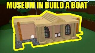 BUILDING the JAILBREAK MUSEUM in BUILD A BOAT | Roblox Jailbreak Build a Boat