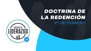 Doctrina de la Redención. | Círculo de Liderazgo | Pastor Rony Madrid