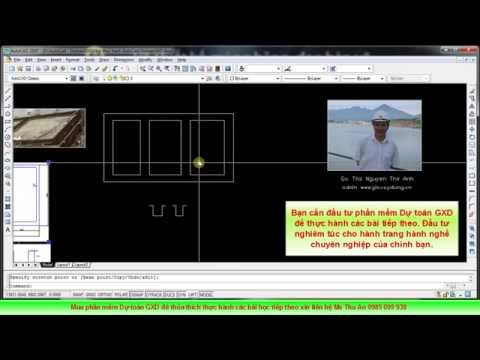 AutoCAD & Dự toán GXD – vẽ thiết kế, đọc bản vẽ, bóc khối lượng cho người mới bắt đầu – Bài 2
