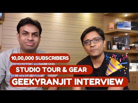 Hindi - GeekyRanjit 1 Million Subscribers Interview, Studio Tour & Gear Talk