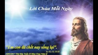 Lời Chúa Mỗi Ngày - 18/03/2017 Thứ Bảy Tuần II Mùa Chay Năm lẻ
