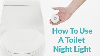 How to Use an LED Toilet Light