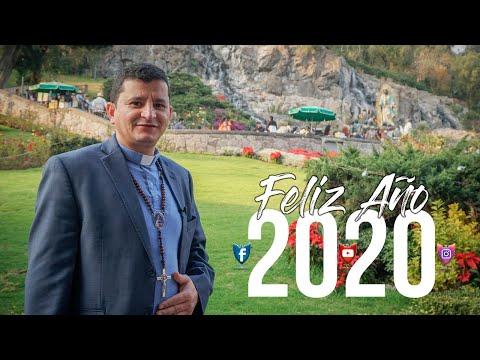 ¡FELIZ AÑO 2020! - Padre Bernardo Moncada