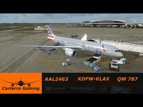 AAL2463 | KDFW-KLAX | Quality Wings 787 | FSX:SE