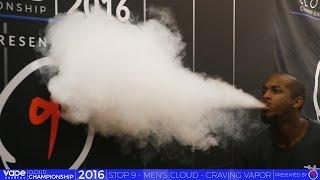 VC Cloud Championship 2016 - Craving Vapor - Men's Biggest Cloud