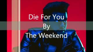 Die For You by The Weekend