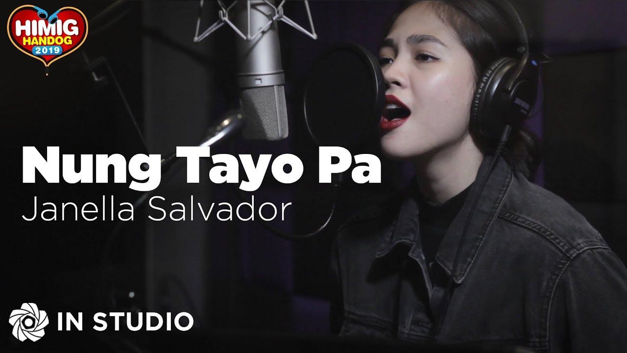 Download Janella Salvador - Nung Tayo Pa   Himig Handog 2019 (In Studio)