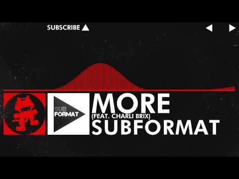 [DnB] - Subformat - More (feat. Charli Brix) [Monstercat Release] - New Artist Week Pt. 2