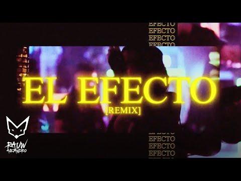 Rauw Alejandro – El Efecto RMX (Letra) FT. Chencho Corleone, Kevvo, Bryant Myers, Lyanno, Dalex