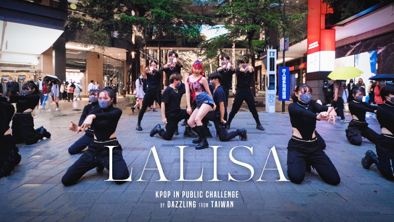 Download [KPOP IN PUBLIC CHALLENGE] LISA _ LALISA Dance Cover by DAZZLING from Taiwan