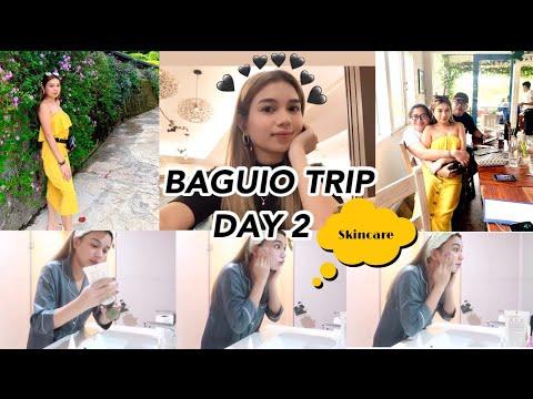 BAGUIO DAY 2 + NIGHT SKINCARE ROUTINE