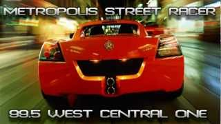 Metropolis Street Racer | 99.5FM WEST CENTRAL ONE (FULL)