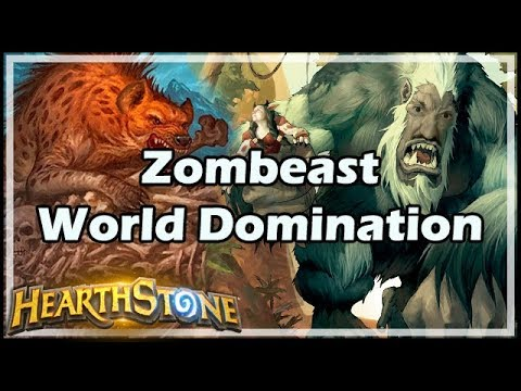 [Hearthstone] Zombeast World Domination