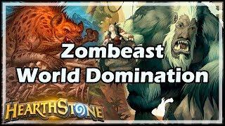 [Hearthstone] Zombeast World Domination