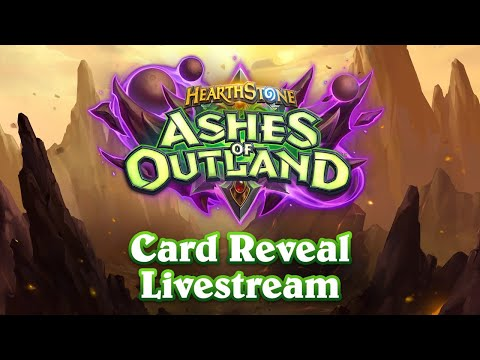 Card Reveal Livestream - Ashes Of Outland