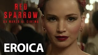 Red Sparrow | Eroica Spot HD | 20th Century Fox 2018