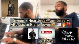 Giveon - Heartbreak Anniversary Alto Saxophone & Piano Cover 🎷 🎹 💔