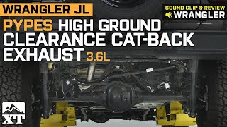 Jeep Wrangler JL Pypes High Ground Clearance Cat-Back Exhaust (3.6L 4-Door) Sound Clip & Install