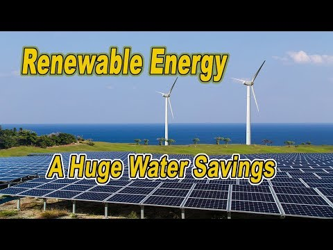 Why Renewable Energy Also Is A Huge Water Savings? by Stephen Leahy
