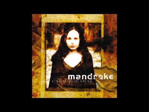 Mandrake - Calm the Seas (Full Album) 2005