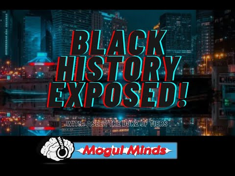 """Aseer The Duke of Tiers Exposes """"Black History"""""""