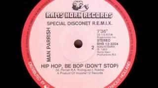 Man Parrish - Hip Hop, Be Bop 1982 (Special Disconet R.E.M.I.X.)