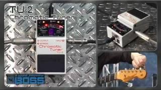 TU-2 Chromatic Tuner [BOSS Sound Check]
