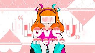 Love U meme | 호시자키 라키나 | 늑대게임 …