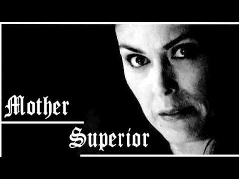 mother superior - head hanging low