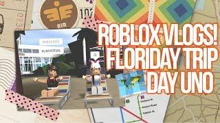 ROBLOX VLOGS!   FLORIDA TRIP TAG 1